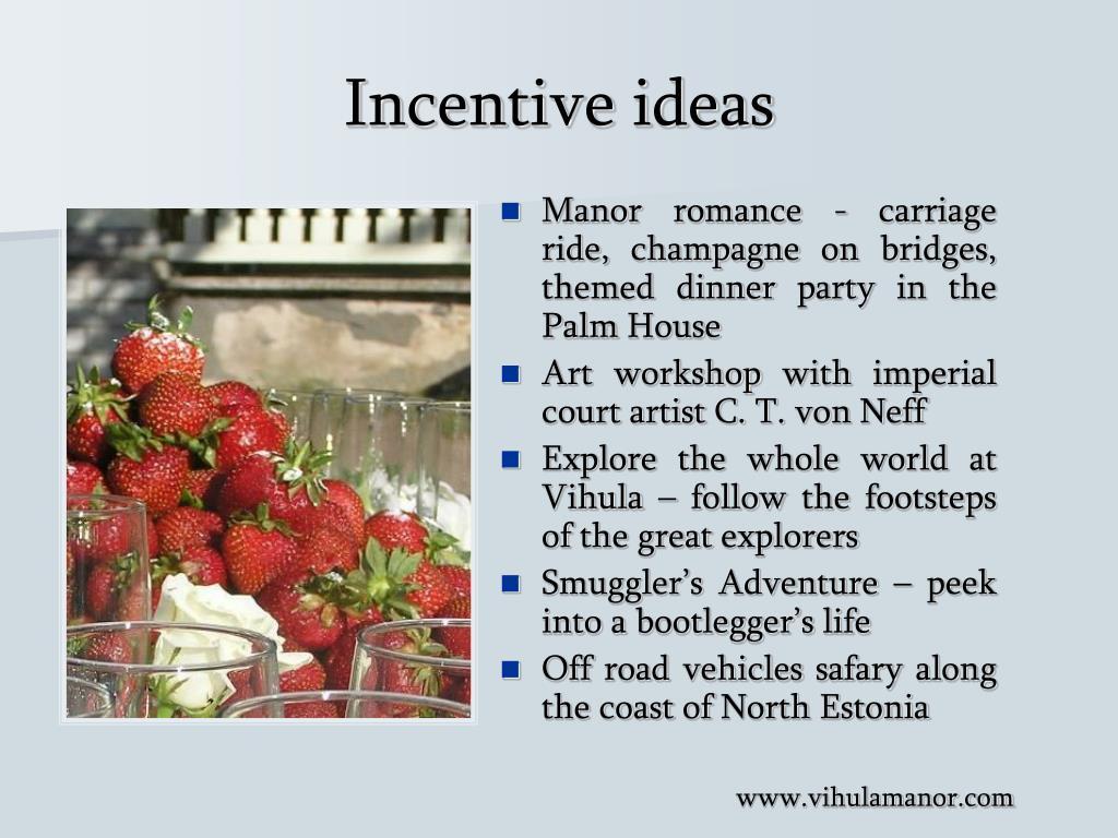 Incentive ideas