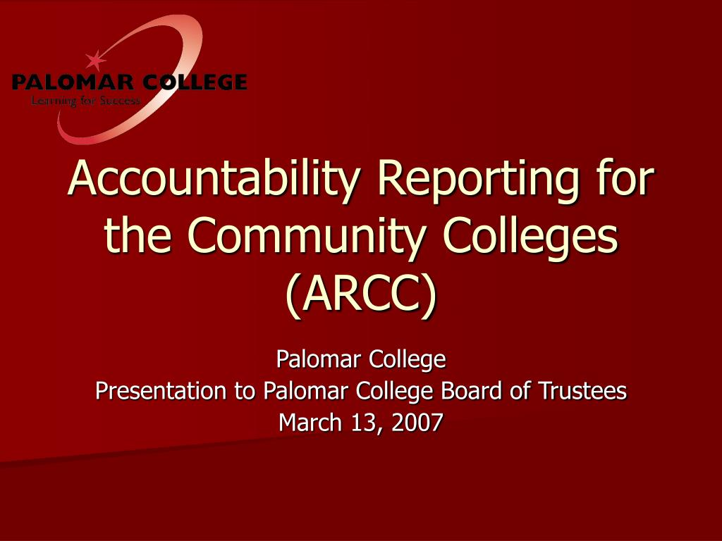 accountability reporting for the community colleges arcc l.