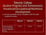 palomar college student progress and achievement vocational occupational workforce development