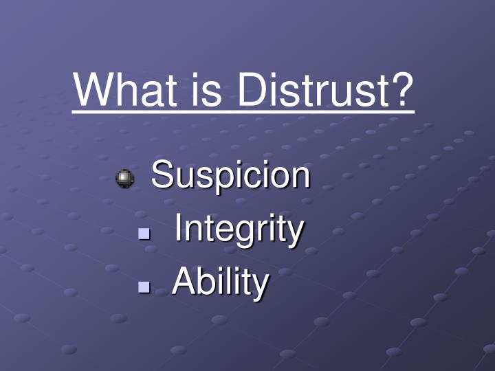 What is Distrust?