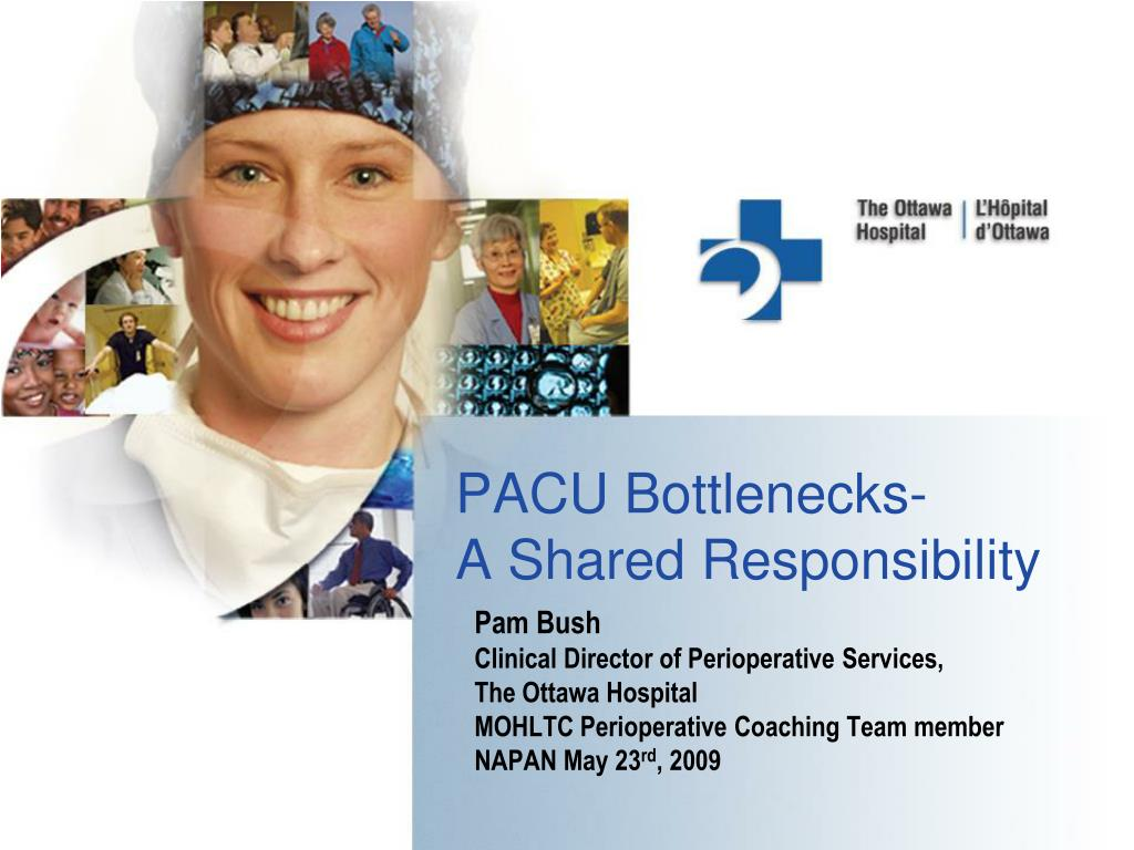 pacu bottlenecks a shared responsibility l.