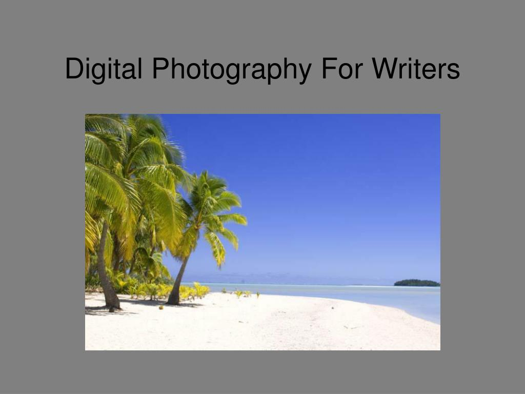 digital photography for writers l.