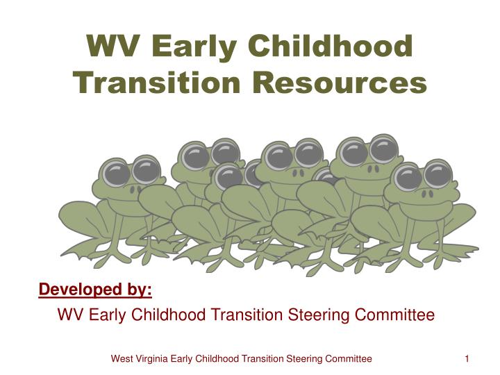 wv early childhood transition resources n.