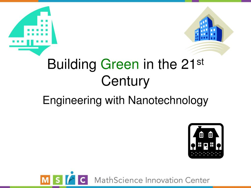 building green in the 21 st century l.