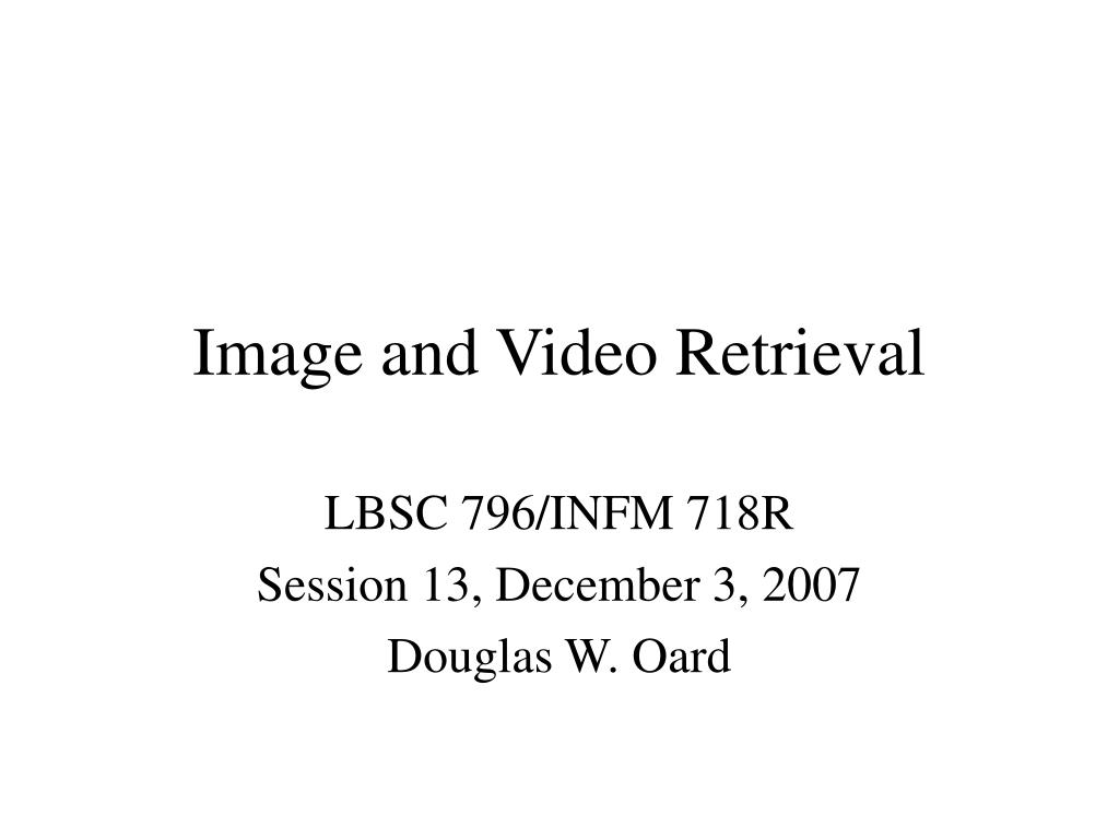 image and video retrieval l.