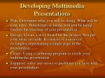 developing multimedia presentations