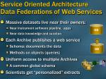 service oriented architecture data federations of web services