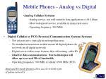 mobile phones analog vs digital