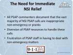 the need for immediate nsi relief