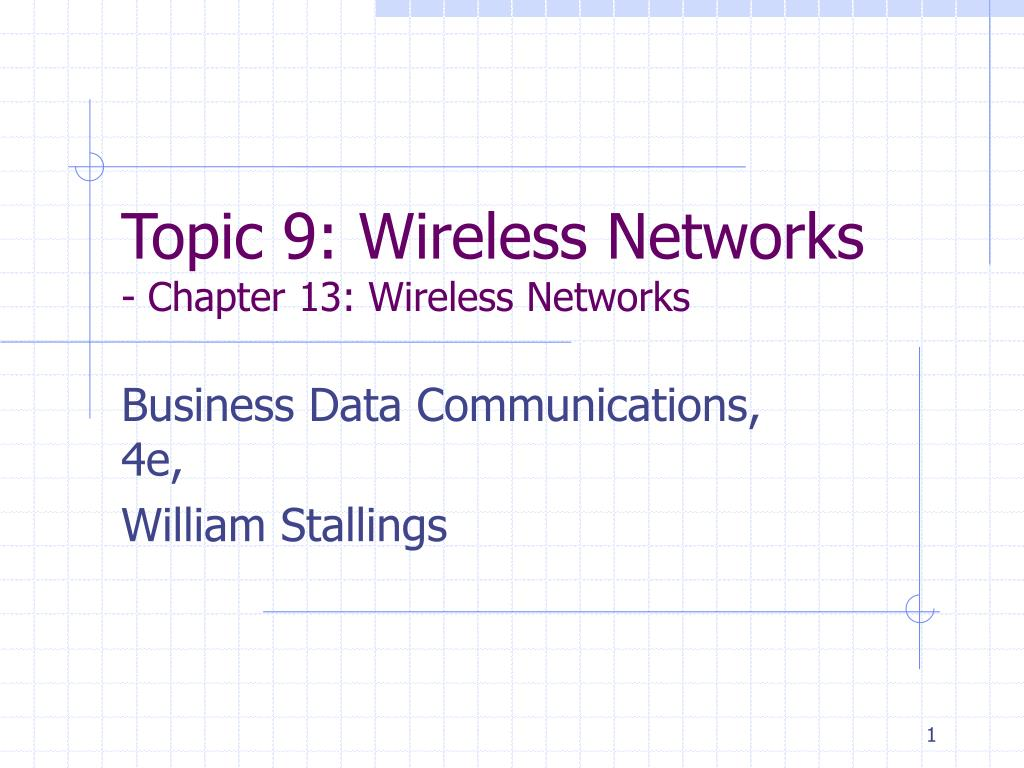 topic 9 wireless networks chapter 13 wireless networks l.