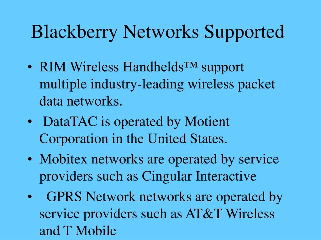Blackberry Networks Supported
