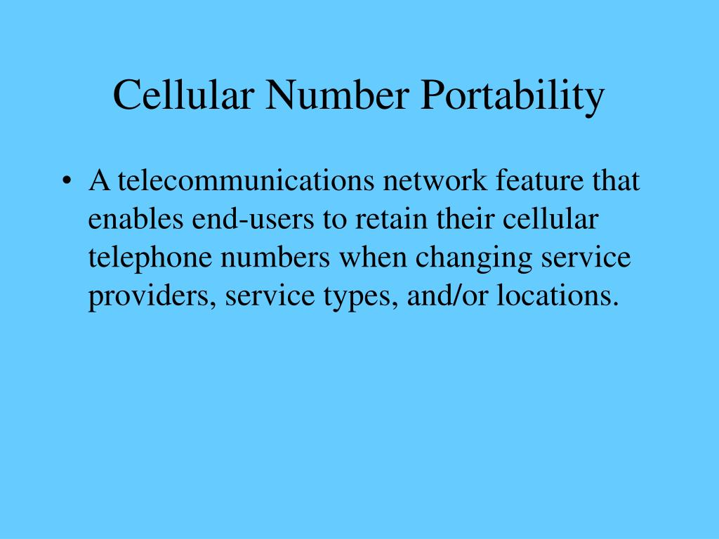 Cellular Number Portability