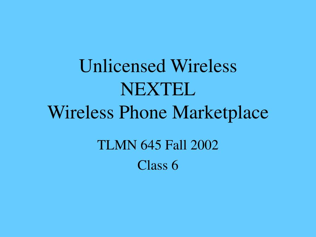 unlicensed wireless nextel wireless phone marketplace l.
