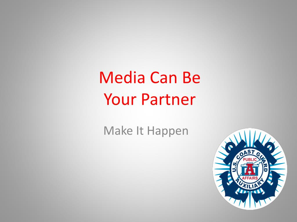 media can be your partner l.