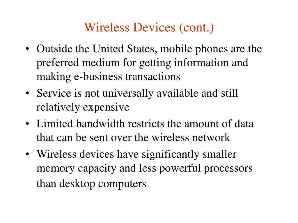 Wireless Devices (cont.)