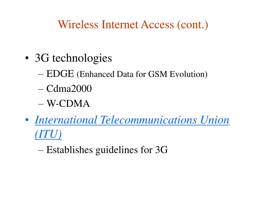 Wireless Internet Access (cont.)