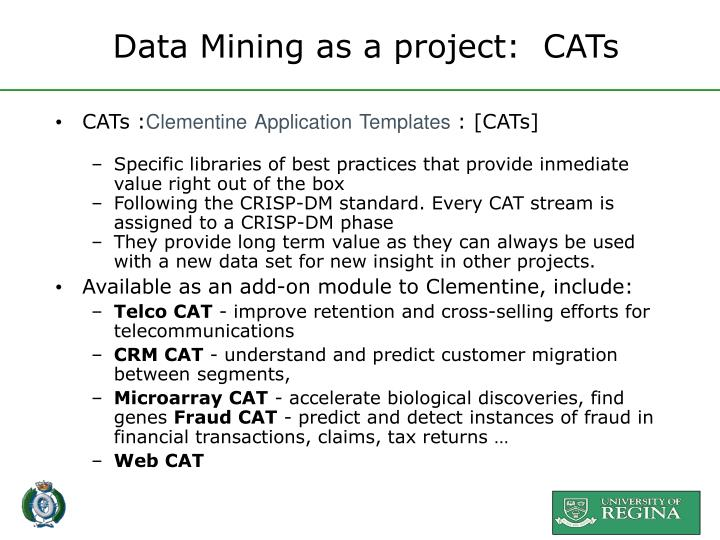 Data Mining as a project:  CATs