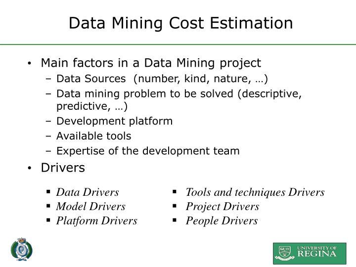 Data Mining Cost Estimation