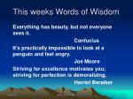 this weeks words of wisdom
