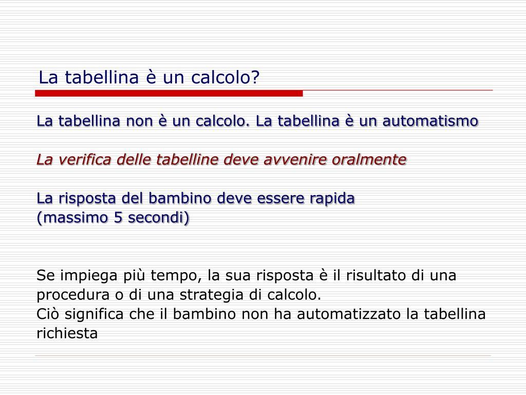 La tabellina è un calcolo?
