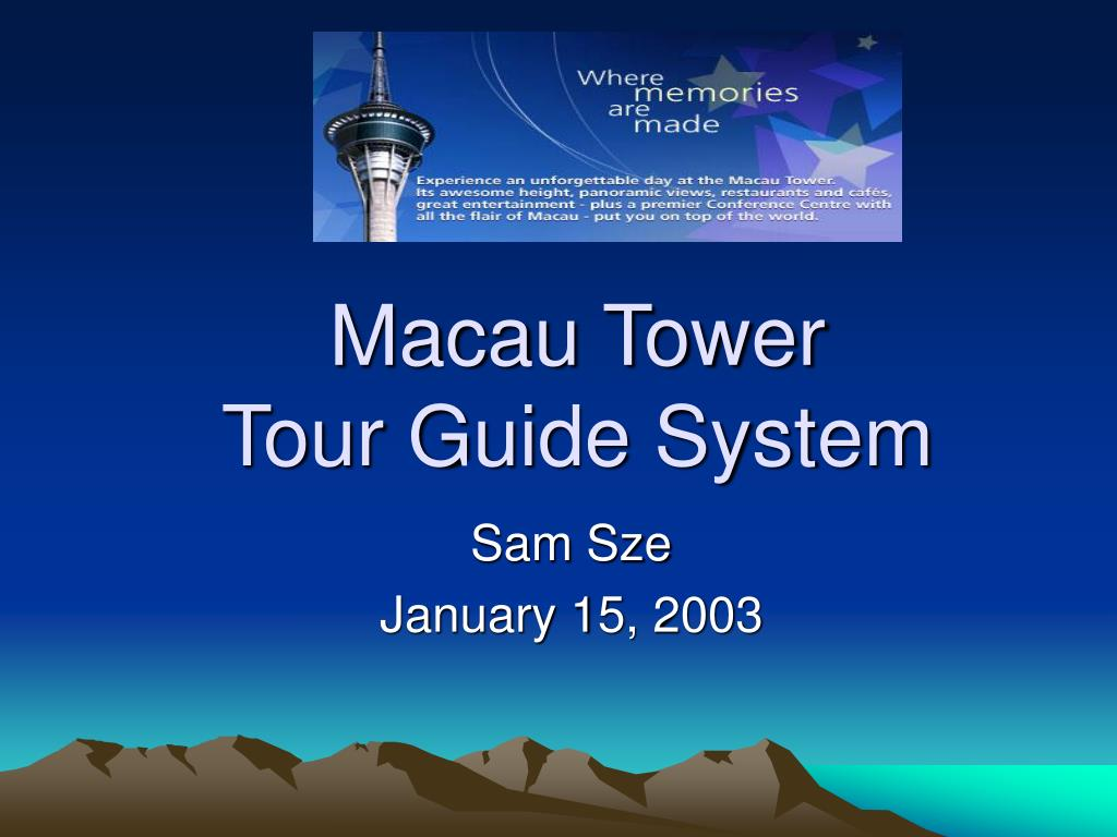 macau tower tour guide system l.