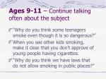 ages 9 11 continue talking often about the subject
