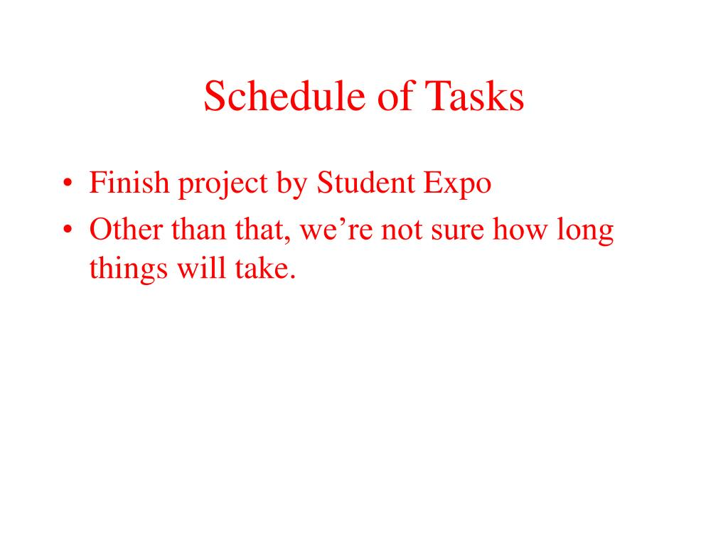 Schedule of Tasks