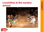 lunchtime at the nursery school