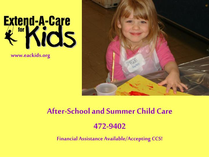 after school and summer child care 472 9402 financial assistance available accepting ccs n.