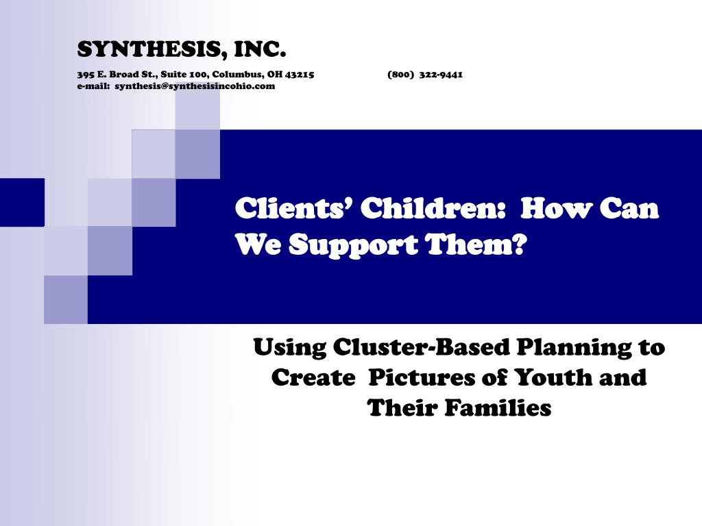 clients children how can we support them l.