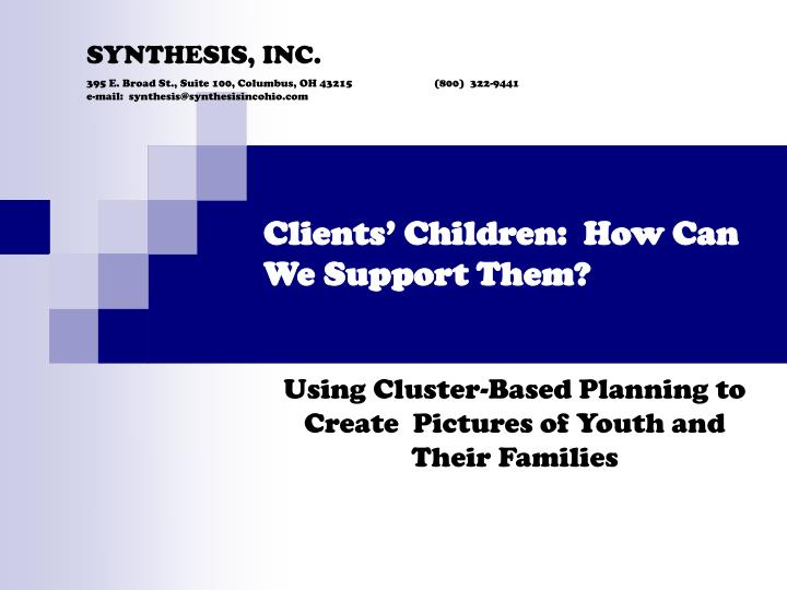 Clients children how can we support them