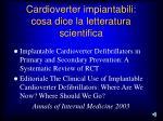 cardioverter impiantabili cosa dice la letteratura scientifica