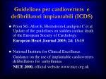 guidelines per cardioverters e defibrillatori impiantabili icds