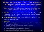 phase iii randomized trial of amofostine as a radioprotector in head and neck cancer