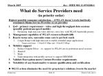 what do service providers need in priority order