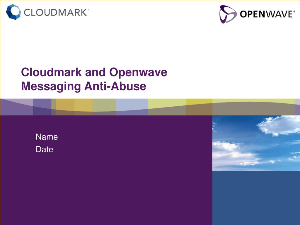 cloudmark and openwave messaging anti abuse l.