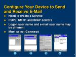 configure your device to send and receive e mail