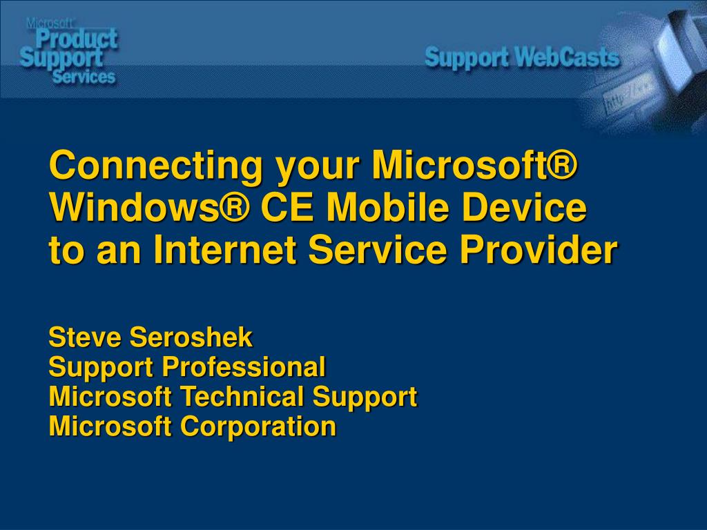 Connecting your Microsoft® Windows® CE Mobile Device to an Internet Service Provider
