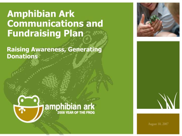 amphibian ark communications and fundraising plan n.