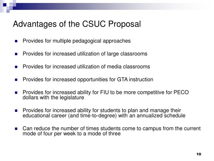 Advantages of the CSUC Proposal