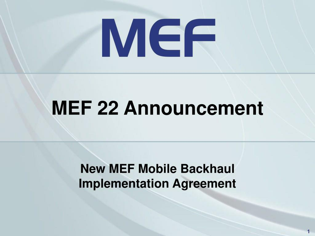 new mef mobile backhaul implementation agreement l.