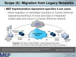 scope 6 migration from legacy networks