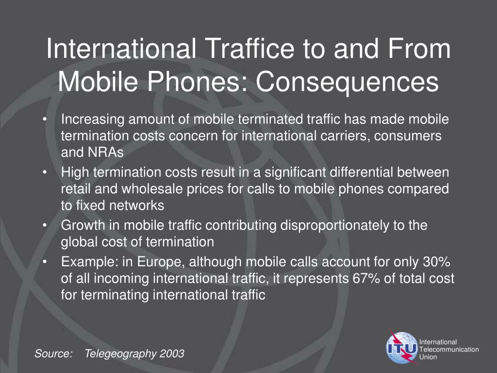 International Traffice to and From Mobile Phones: Consequences