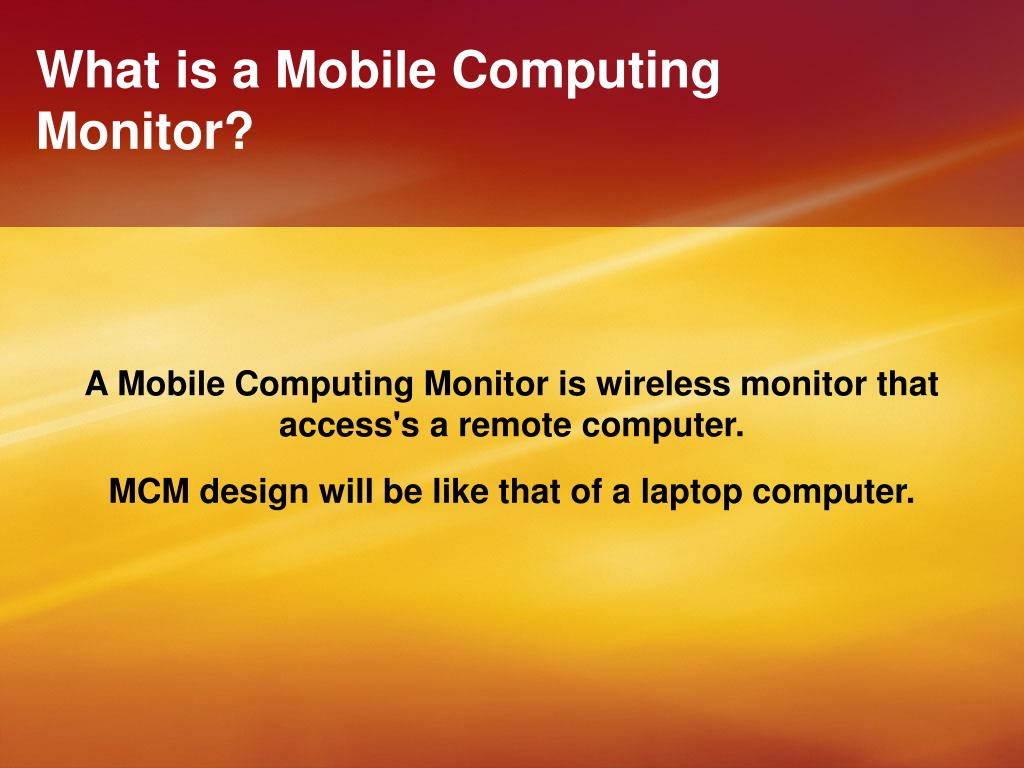 what is a mobile computing monitor l.