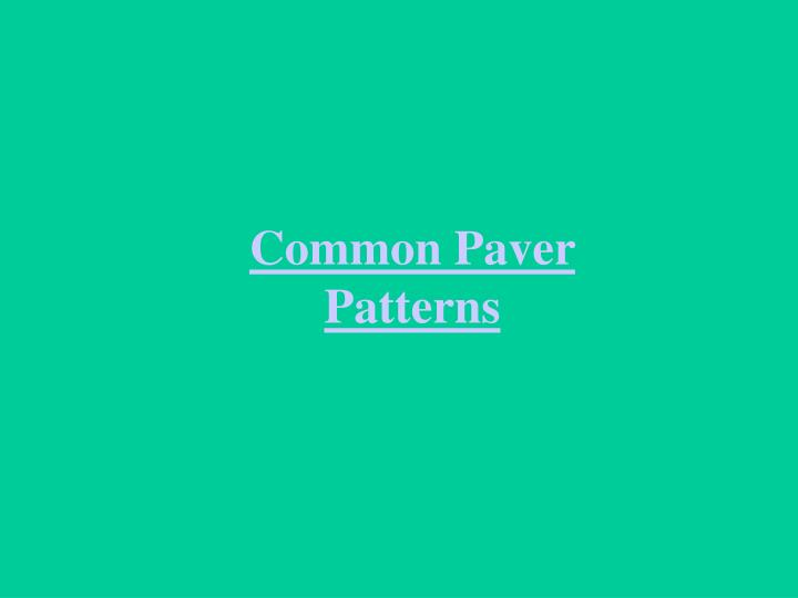 Common Paver Patterns
