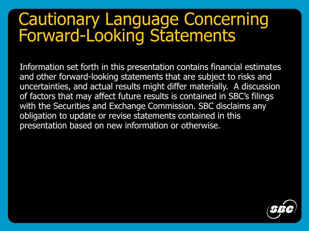 Cautionary Language Concerning