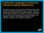 cautionary language concerning forward looking statements