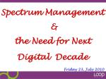 spectrum management the need for next digital decade friday 23 july 2010