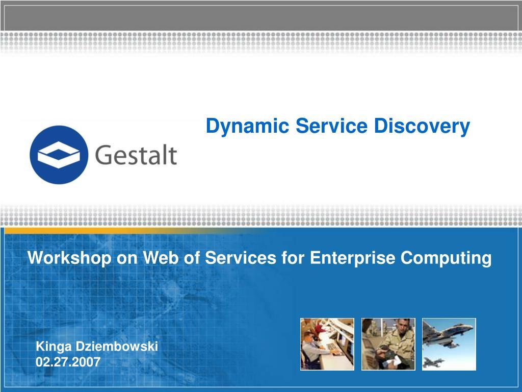 dynamic service discovery l.