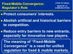 fixed mobile convergence regulator s role